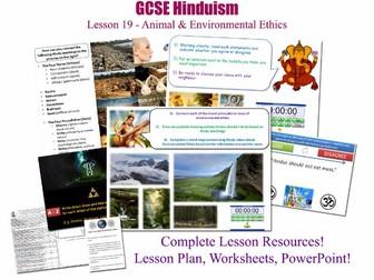 GCSE Hinduism - L19/20 [Animal Rights, Environmental Ethics / Animals & The Environment]