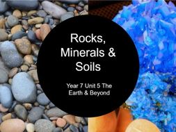 Rocks, minerals & soil - Year 7 Science KS3 - PowerPoint, PDF, Google Slides with Activity (Kahoot)
