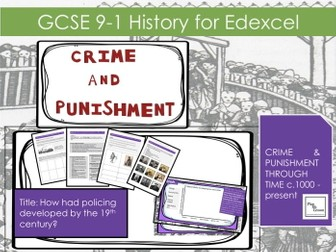 Edexcel GCSE  Crime Punishment Lesson 21: How had policing developed by the end of the 19th Century?