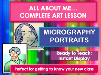 NEW CLASS/TRANSITION DAY - ALL ABOUT ME - MIcrography Portraits- COMPLETE ART LESSON KS2