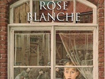 ROSE BLANCHE Guided Reading / Comprehension Questions WITH ANSWERS