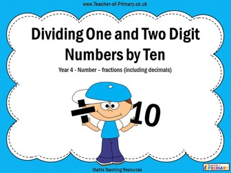 Dividing One and Two Digit Numbers by Ten - Year 4
