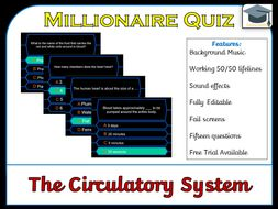 Millionaire Quiz! (Circulatory System / The Heart)