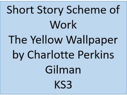 The Yellow Wallpaper scheme of work