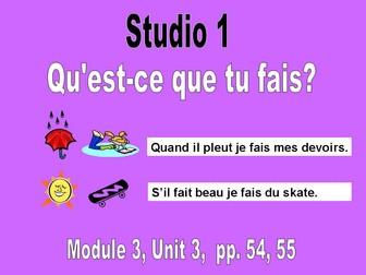Studio 1, Module 3, Unit 3: Qu'est-ce que tu fais?