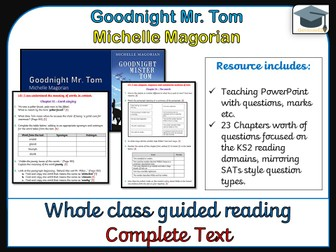 Goodnight Mr. Tom - Whole class guided Reading (Complete text comprehensions)