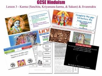 GCSE Hinduism - Lesson 3/20 [Karma, Three Types of Karma, Cosmic Justice, Jivan mukti, Sanchita]