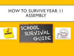 How to Survive Year 11 Assembly
