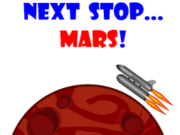 'Next Stop... Mars!' a Primary School Play Script about a Journey to Mars with all music and sounds