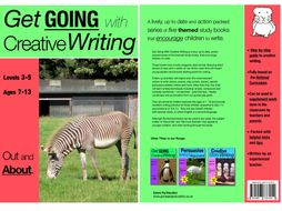 Out And About: Get Going With Creative Writing (and other forms of writing) (7-11) Print Version