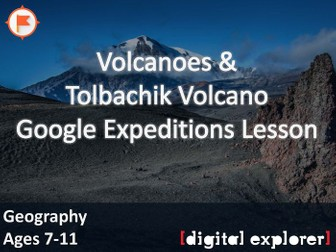 Volcanoes #GoogleExpeditions Lesson