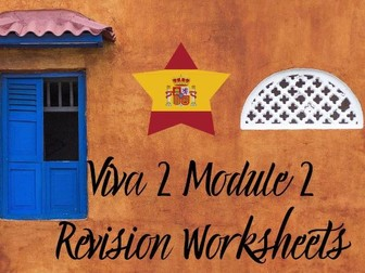 Spanish Viva 2 Module 2 Worksheets