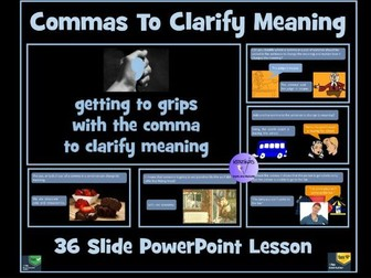 Commas To Clarify Meaning  -  PowerPoint Lesson