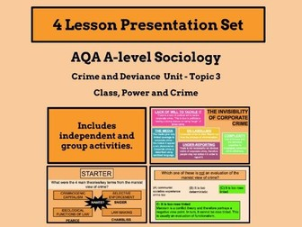 Class, power and crime - AQA A-level Sociology - Crime and Deviance Unit - Topic 3