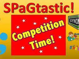 SPaG Competition covering semi-colons, colons, synonyms, antonyms and spellings