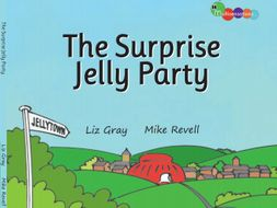 The Surprise Jelly Party- A fun story for home or school