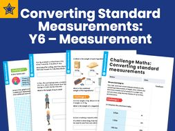 Converting Standard Measurements: Y6 – Measurement – Maths Challenge