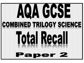AQA Combined Science TOTAL RECALL KNOWLEDGE BASICS - Paper 2