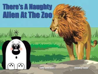 There's A Naughty Alien At The Zoo (3-7 years)