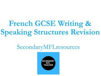 French GCSE Writing & Speaking Revision: Grade 8/9 Complex Structures with Translation Practice
