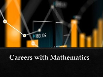 Increase knowledge of careers using mathematics