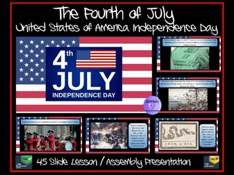 The Fourth July (July 4th) - American Independence Day PowerPoint Lesson / Assembly Presentation
