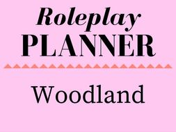 Woodland/Forest role play planner