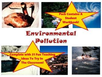 30 Environmental Pollution Photos PowerPoint Presentation, Workbook and Lesson plan