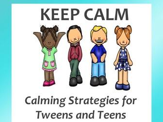 Keep Calm: Calming Strategies for Tweens and Teens
