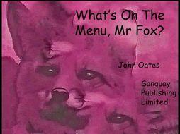 What's On The Menu, Mr Fox? - Song (MP3 & Score) John Oates 2014