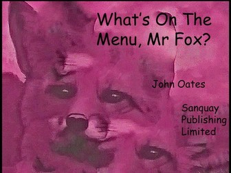 What's On The Menu, Mr Fox? - Song (MP3 & Score) John Oates 2014