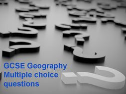 GCSE Geography Multiple choice questions