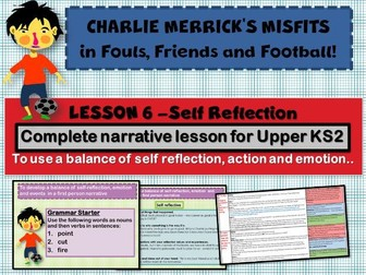 Diary Writing 6- Self Reflection- CHARLIE MERRICK'S FOOTBALL MISFITS - COMPLETE LESSON
