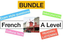 French A level Immigration - (WHOLE UNIT - listening, reading, speaking, cultural facts)