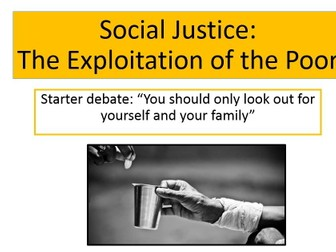 Social Justice: The exploitation of the poor