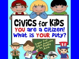 CiViCS 4 KiDS >You Are a CITIZEN-What is Your DUTY? Ethics Activity in Slideshow Format