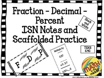 Fraction-Decimal-Percent ISN Notes and Scaffolded Practice