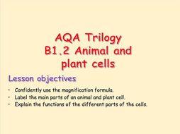 AQA Trilogy B1.2 Animal and plant cells