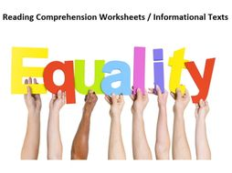 Equality - Reading Comprehension Worksheets / Informational Texts (SAVE 75%)