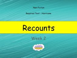 Year 6: Recounts (Week 2 of 2)