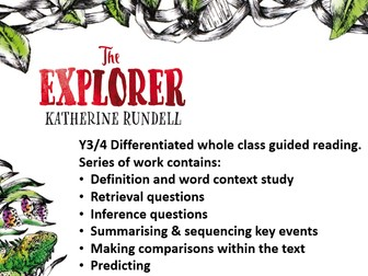 Y3/4 Chapter 11 The Explorer by Katherine Rundell 1 week whole class guided reading pack