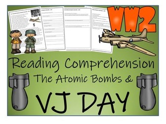 UKS2 History - The Atomic Bombs and VJ Day Reading Comprehension Activity