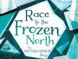 Race to the Frozen North. Matthew Henson-  North Pole