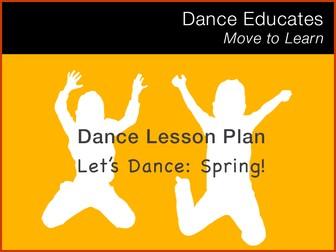 Dance Lesson Plan: Spring!