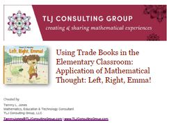 Using Trade Books in the Elementary Classroom: Application of Mathematical Thought: Left Right Emma