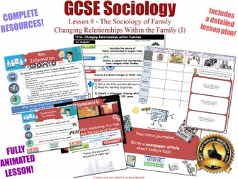 Changing Relationships Within the Family - Sociology of Family - L8/20 [ AQA GCSE Sociology - 8192]