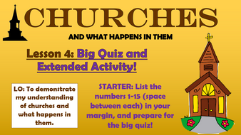 Churches---Lesson-4---Big-Quiz-and-Extended-Task.pptx