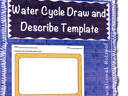 Water Cycle Draw And Describe Template By Myeducationalhotspot