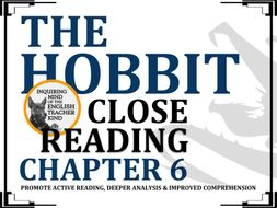 The Hobbit Close Reading Worksheet (Chapter 6)