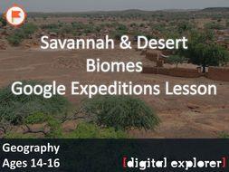 Biomes - Savannah & Desert #GoogleExpeditions Lesson